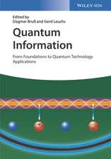Quantum Information: From Foundations to Quantum Technology Applications 2 Volume Set