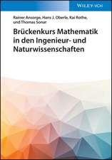 Bruckenkurs Mathematik fur Ingenieure und Naturwissenschaftler