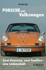 Porsche und Volkswagen: Zwei Konzerne, zwei Familien – eine Leidenschaft