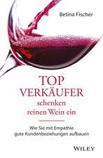 Topverkaufer schenken reinen Wein ein