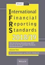International Financial Reporting Standards (IFRS) 2018/2019 – IAS–Verordnung, Rahmenkonzept 2003   und die von der EU gebilligten Standards und Inter