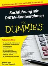 Buchführung mit DATEV–Kontenrahmen für Dummies