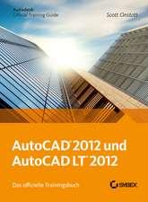 AutoCAD und AutoCAD LT 2012. Das offizielle Trainingsbuch