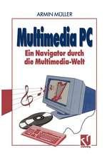 Multimedia PC: Ein Navigator durch die Multimedia-Welt