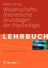 Wissenschaftstheoretische Grundlagen der Psychologie