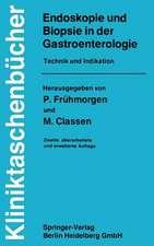 Endoskopie und Biopsie in der Gastroenterologie: Technik und Indikation