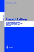 Concept Lattices: Second International Conference on Formal Concept Analysis, ICFCA 2004, Sydney, Australia, February 23-26, 2004, Proceedings