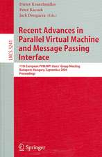 Recent Advances in Parallel Virtual Machine and Message Passing Interface: 11th European PVM/MPI Users' Group Meeting, Budapest, Hungary, September 19-22, 2004, Proceedings
