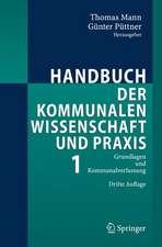Handbuch der kommunalen Wissenschaft und Praxis: Band 1: Grundlagen und Kommunalverfassung