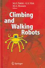 Climbing and Walking Robots: Proceedings of the 8th International Conference on Climbing and Walking Robots and the Support Technologies for Mobile Machines (CLAWAR 2005)