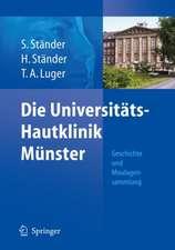 Die Universitäts-Hautklinik Münster: Geschichte und Moulagensammlung
