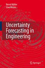 Uncertainty Forecasting in Engineering