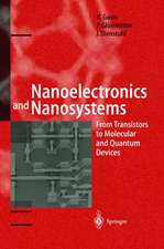 Nanoelectronics and Nanosystems: From Transistors to Molecular and Quantum Devices