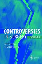 Controversies in Surgery: Volume 4