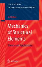 Mechanics of Structural Elements: Theory and Applications
