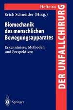 Biomechanik des menschlichen Bewengungsapparates: Erkenntnisse, Methoden und Perspektiven
