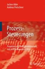 Prozess-Steuerungen: Projektierung und Inbetriebnahme mit dem Softwaretool SPaS