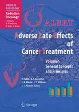 ALERT - Adverse Late Effects of Cancer Treatment: Volume 1: General Concepts and Specific Precepts