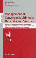 Management of Converged Multimedia Networks and Services: 11th IFIP/IEEE International Conference on Management of Multimedia and Mobile Networks and Services, MMNS 2008, Samos Island, Greece, September 22-26, 2008, Proceedings