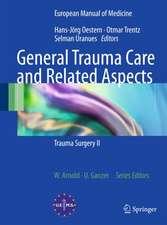 General Trauma Care and Related Aspects: Trauma Surgery II