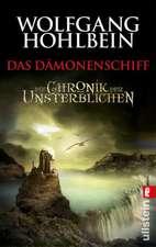 Die Chronik der Unsterblichen 09. Das Dämonenschiff