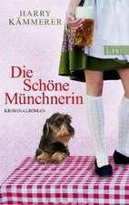 Die Schöne Münchnerin