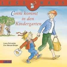 Conni kommt in den Kindergarten: LESEMAUS ab 3 Jahren/ De la 3 ani (3-6 ani)