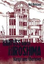 Barfuß durch Hiroshima 03. Kampf ums Überleben