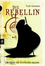 Die Gilde der Schwarzen Magier 01. Die Rebellin