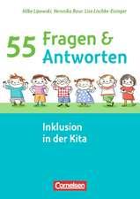 55 Fragen & 55 Antworten: Inklusion in der Kita