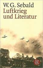 Luftkreig Und Literatur:  Und Andere Ausgewahlte Prosa. Franz Kafka