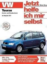 VW Touran ab Modelljahr 2003. Jetzt helfe ich mir selbst