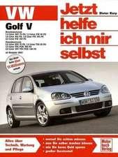VW Golf V ab Modelljahr 2003. Jetzt helfe ich mir selbst