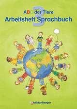 ABC der Tiere 3 · Arbeitsheft zum Sprachbuch · Ausgabe Bayern