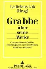 Grabbe Ueber Seine Werke