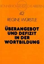 Ueberangebot Und Defizit in Der Wortbildung:  Eine Kontrastive Studie Zur Diminutivbildung Im Deutschen, Franzoesischen Und Englischen