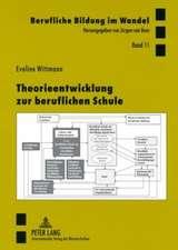 Theorieentwicklung Zur Beruflichen Schule:  Eine Mehrebenenanalyse