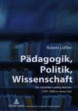 Paedagogik, Politik, Wissenschaft