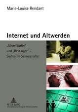 Internet Und Altwerden:  -Silver Surfer- Und -Best Ager- - Surfen Im Seniorenalter