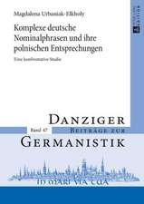Komplexe Deutsche Nominalphrasen Und Ihre Polnischen Entsprechungen:  Eine Konfrontative Studie