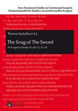 The Snag of the Sword: 35-38