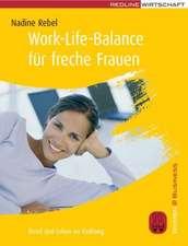 Work-Life-Balance für freche Frauen