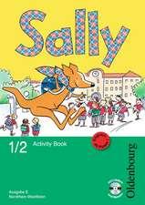 Sally 1. und 2. Schuljahr. Activity Book mit Audio-CD und Kartonbeilagen. Ausgabe E für NRW - Englisch ab Klasse 1