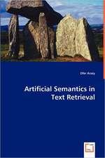 Artificial Semantics in Text Retrieval
