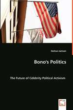 Bono's Politics