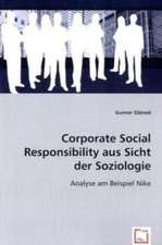 Corporate Social Responsibility aus Sicht der Soziologie