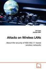 Attacks on Wireless LANs