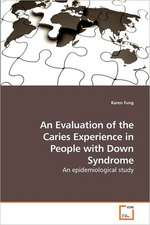 An Evaluation of the Caries Experience in People with Down Syndrome