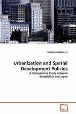 Urbanization and Spatial Development Policies