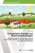 Erneuerbare Energie aus Photovoltaikanlagen